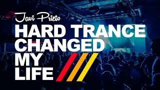 Javi Prieto - Hard Trance Changed My Life