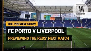 Baixar FC Porto v Liverpool | The Preview Show