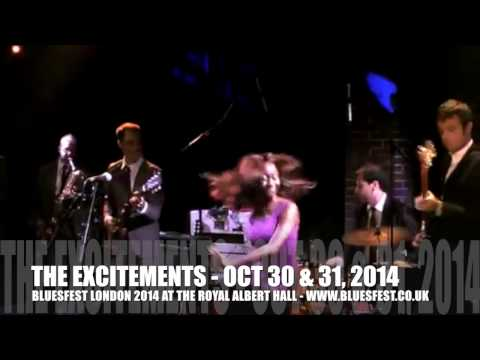 BLUESFEST 2014 - THE EXCITEMENTS