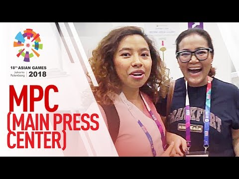 ASIAN GAMES 2018 - MENGUNJUNGI MARKAS BESAR AWAK MEDIA, MAIN PRESS CENTRE (MPC) JAKARTA