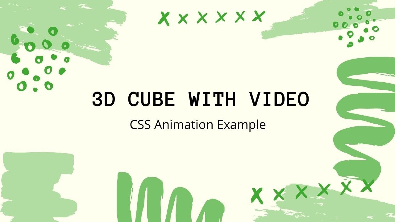 3D Rotating Cube Animation with Video | CSS Animation