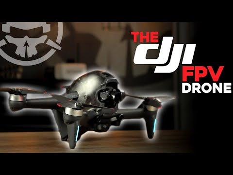 The DJI FPV Drone - The BEST Beginner Drone? [Review, Unboxing, \u0026 Freestyle]