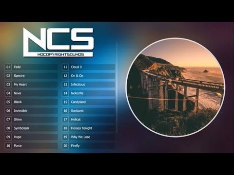 Top 30 NoCopyRightSounds   Best of NCS  2H NoCopyRightSounds   NCS: The Best of all time