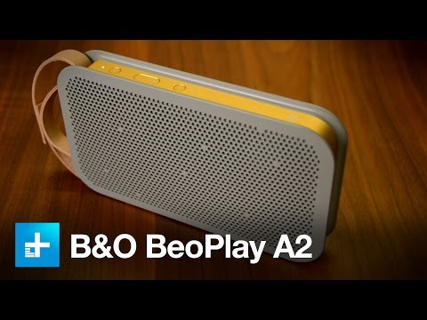 Bang & Olufsen BeoPlay A2 - Hands On