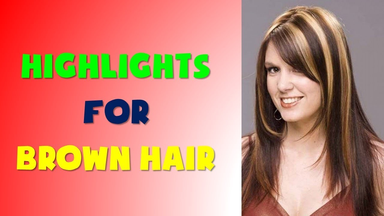 45 Highlights For Brown Hair Women 2018 2019 Youtube