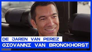 DE JAREN VAN PEREZ | Giovanni van Bronckhorst