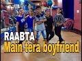 Download Main Tera Boyfriend Song | Raabta | Desire Dance/Fitness Academy MP3 song and Music Video