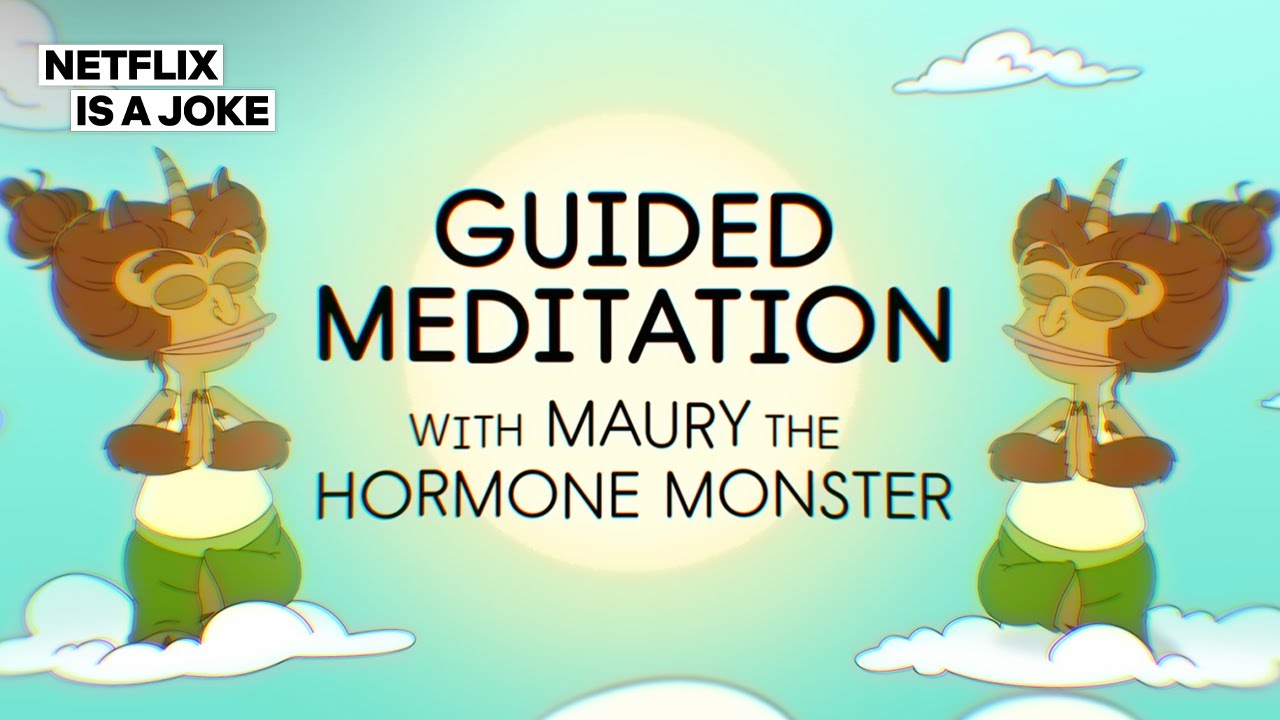 Meditation with Maury the Hormone Monster | Big Mouth | Netflix Is A Joke