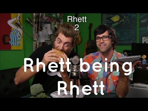 Rhett being rhett