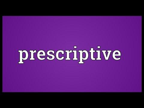 Prescriptive Meaning