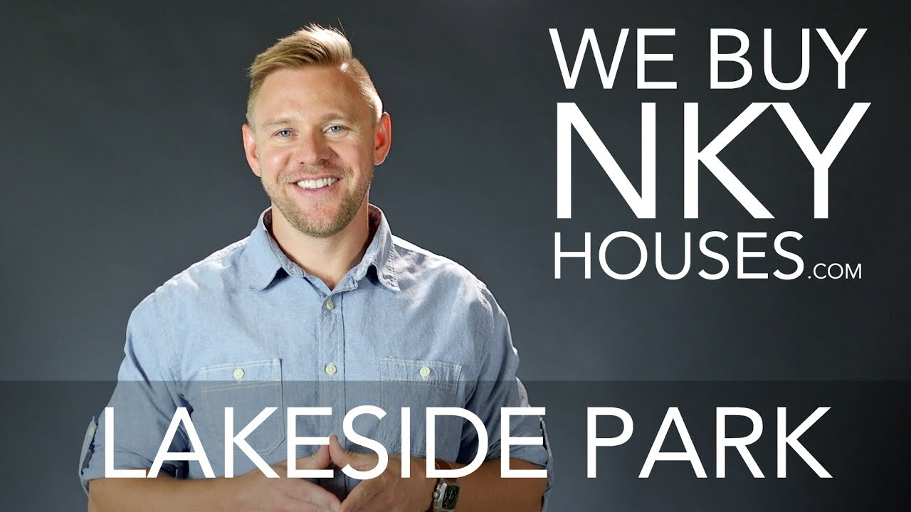 We Buy Houses in Lakeside Park KY - CALL 859.412.1940 - Sell Your House Fast For Cash