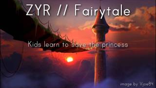 Repeat youtube video Fairytale - ZYR (NEW SONG 2012)