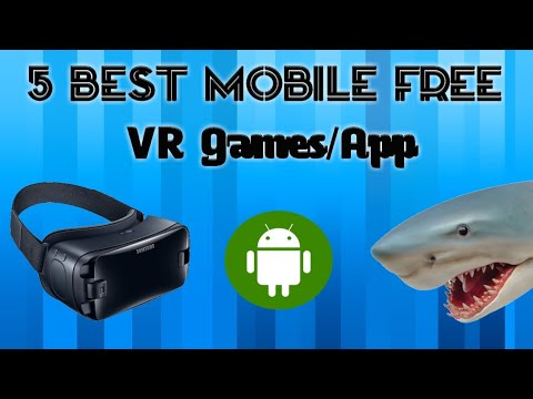 Top 5 BEST FREE Mobile VR Games/Apps!!- 2019