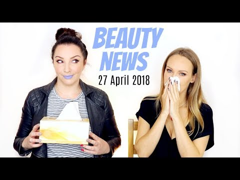 BEAUTY NEWS - 26 April 2018 | New Releases