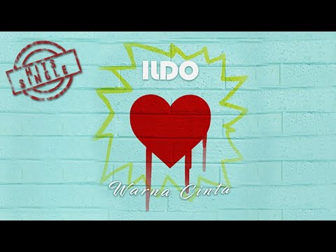 Ildo - Warna Cinta (Video Lyric)