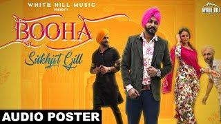 Booha (Audio Poster) Sukhjit Gill    Releasing on 22nd Feb   White Hill Music