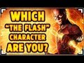 Which The Flash Character Are You?