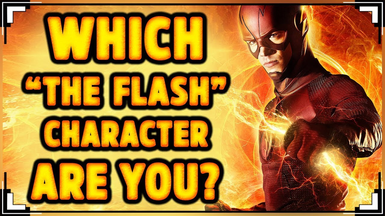 Which The Flash Character Are You Youtube