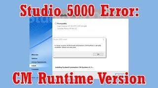"Studio 5000 ""CM Runtime"" Install Error Fix"