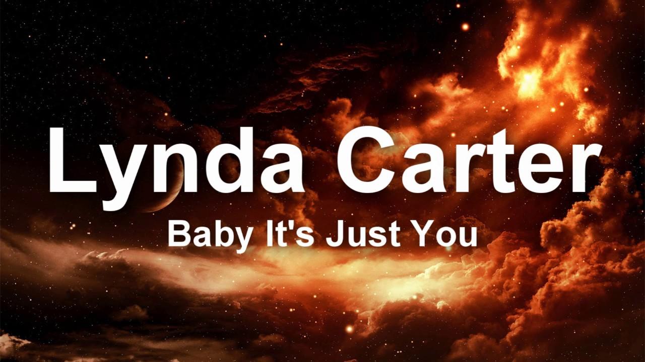 Lynda Carter - Baby It's Just You - Lyrics