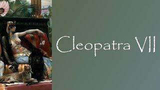 Egyptian History: Story of Cleopatra VII