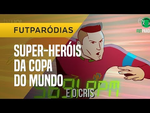 FUTPARÓDIAS: OS SUPER-HERÓIS DA COPA DO MUNDO