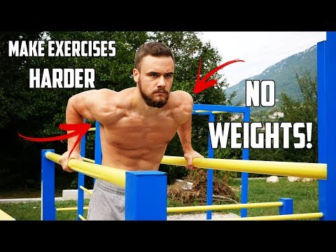Make Bodyweight Exercises Harder | Do THIS! (NO WEIGHTS!)