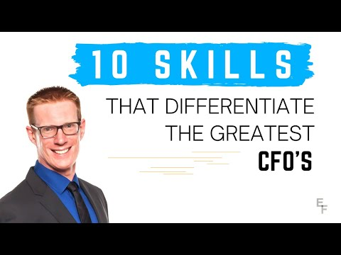 10 Skills that Differentiate the Greatest CFOs