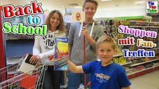 Back to School Schulsachen shoppen mit Fantreffen Shopping Vlog TipTapTube