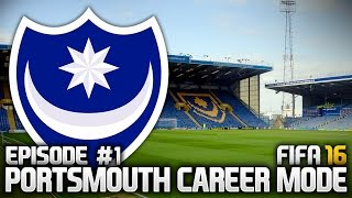 FIFA 16: PORTSMOUTH CAREER MODE #1 - MY TOUGHEST CHALLENGE!