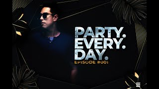 Party Every Day #001