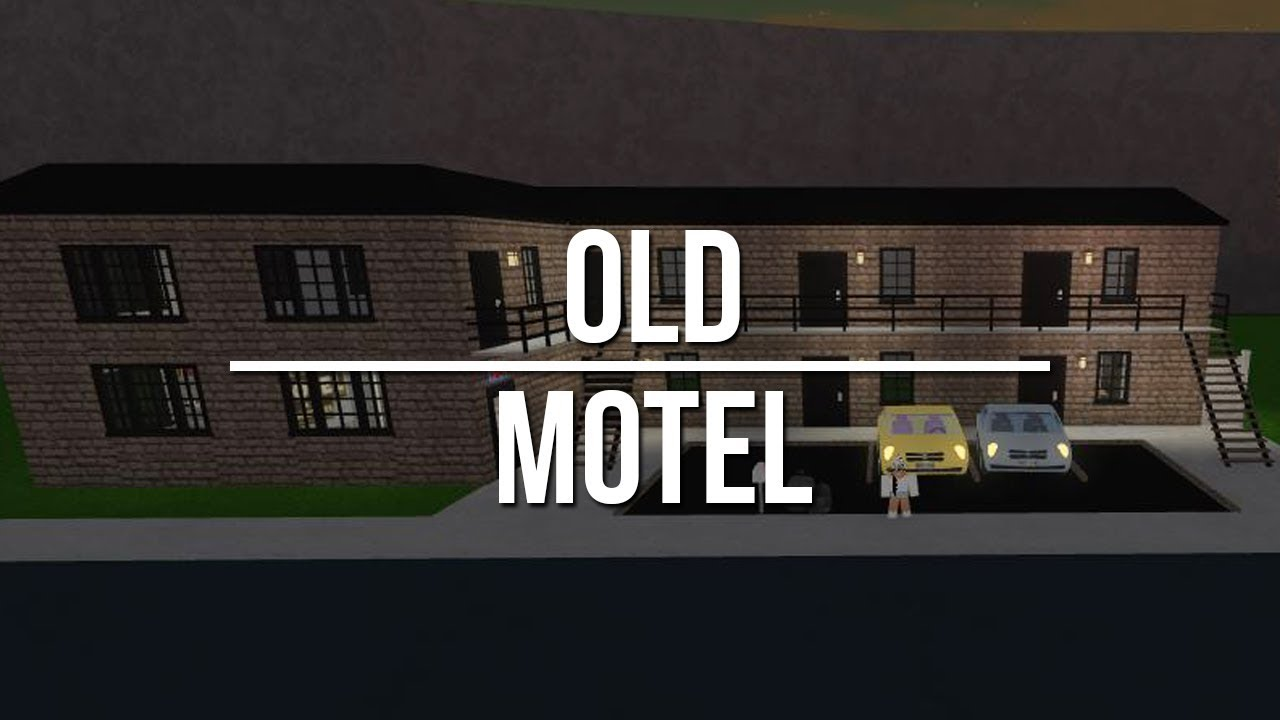 Roblox Welcome To Bloxburg Old Motel 28k Youtube