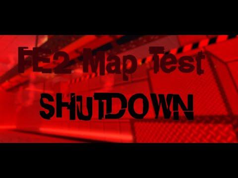 FE2 Map Test - Shutdown [Fun Easy Insane]