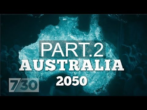 Will Australia Cope With The Rise Of Mega Cities? Australia 2050 (part 2) | 7.30
