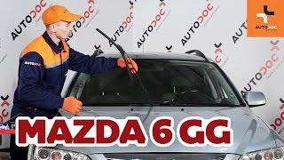 Sådan udskifter du viskerblade foran på Mazda 6 GY GUIDE | AUTODOC