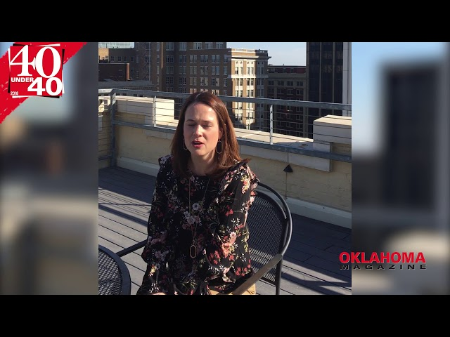 40 Under 40 - Lindsay Beth Farr - What is your favorite thing about Oklahoma?
