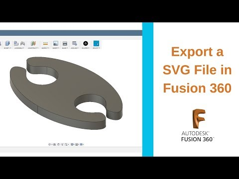 Export an SVG File in Fusion 360: 5 Steps (with Pictures)