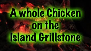 Chicken On The Island Grillstone