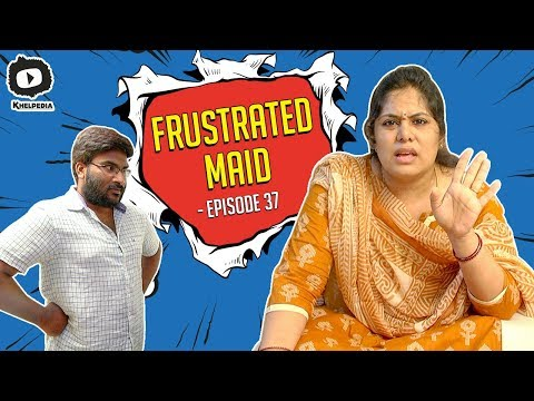 Frustrated Maid FRUSTRATION | Frustrated Woman Telugu Comedy