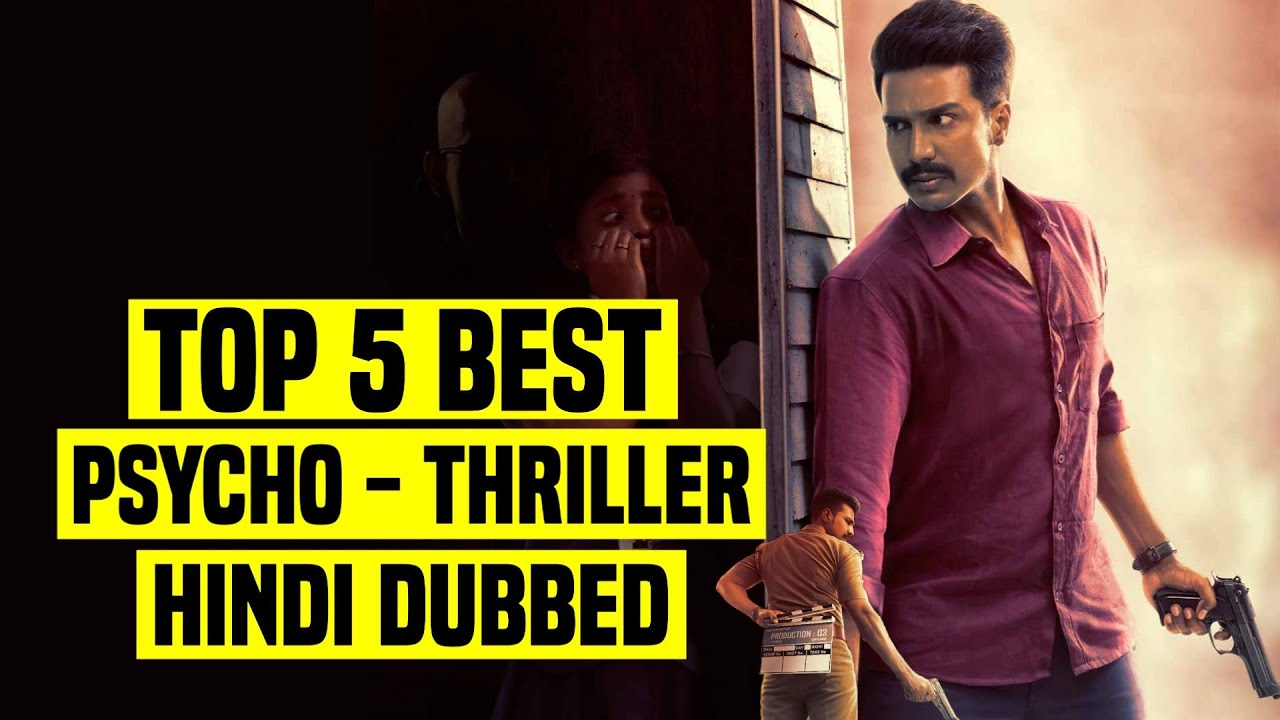 Download Top 5 Best South Indian Psychological Thriller Movies In Hindi Dubbed