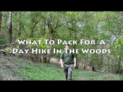 What To Pack For A Day Hike In The Woods