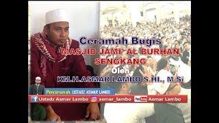 Ceramah Bugis - Ustadz Asmar Lambo - Isra Miraj ( SEMPAJANG PANGULUNNA SININNA AMALA'E)