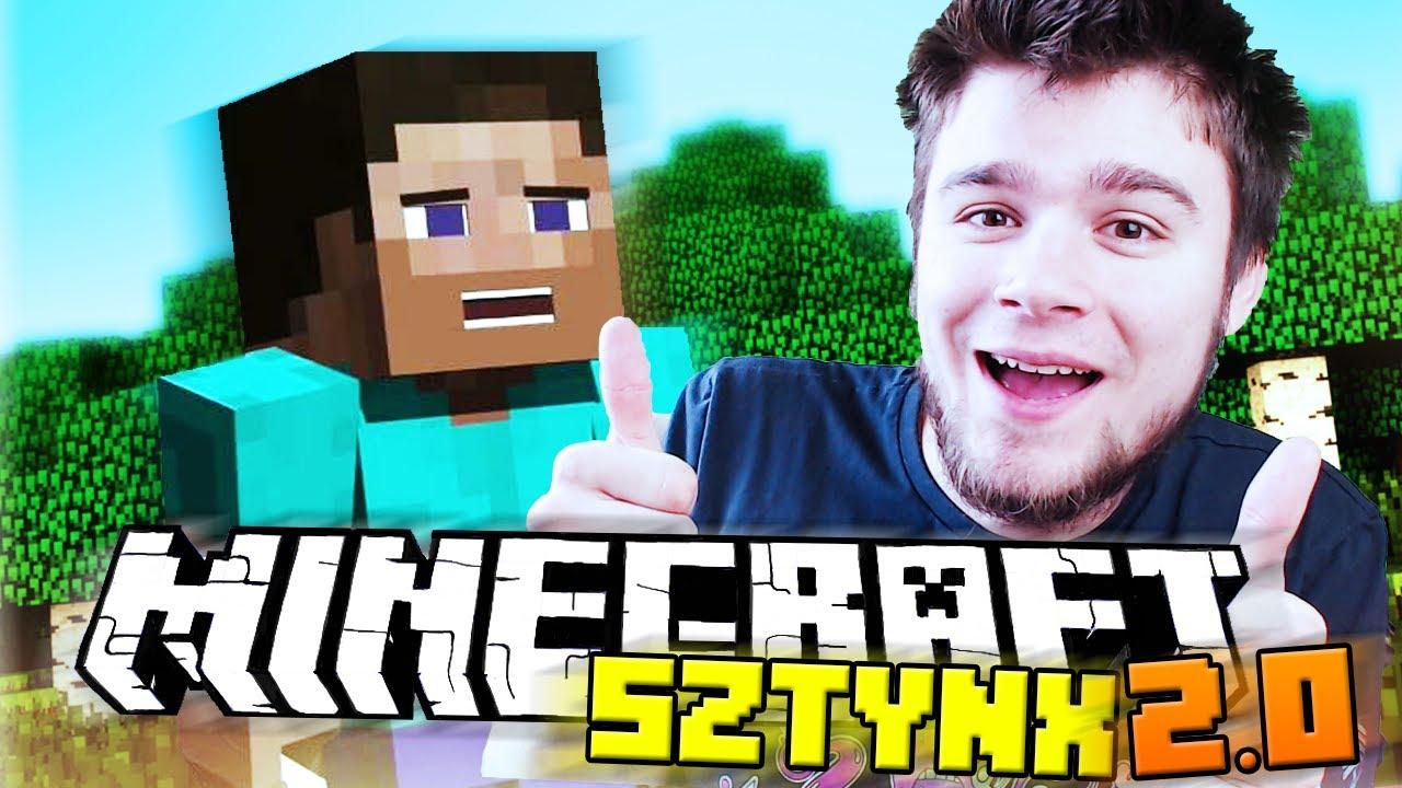 SZTYNX 2.0 POCZĄTEK PRZYGODY!   Minecraft Sztynx 2.0 [#1]