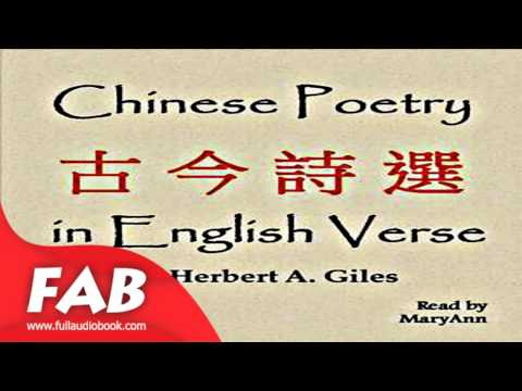 Chinese Poetry in English Verse Full Audiobook by Herbert Allen GILES by  Poetry