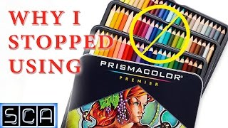 Why I Stopped Using PRISMACOLOR Colored Pencils!
