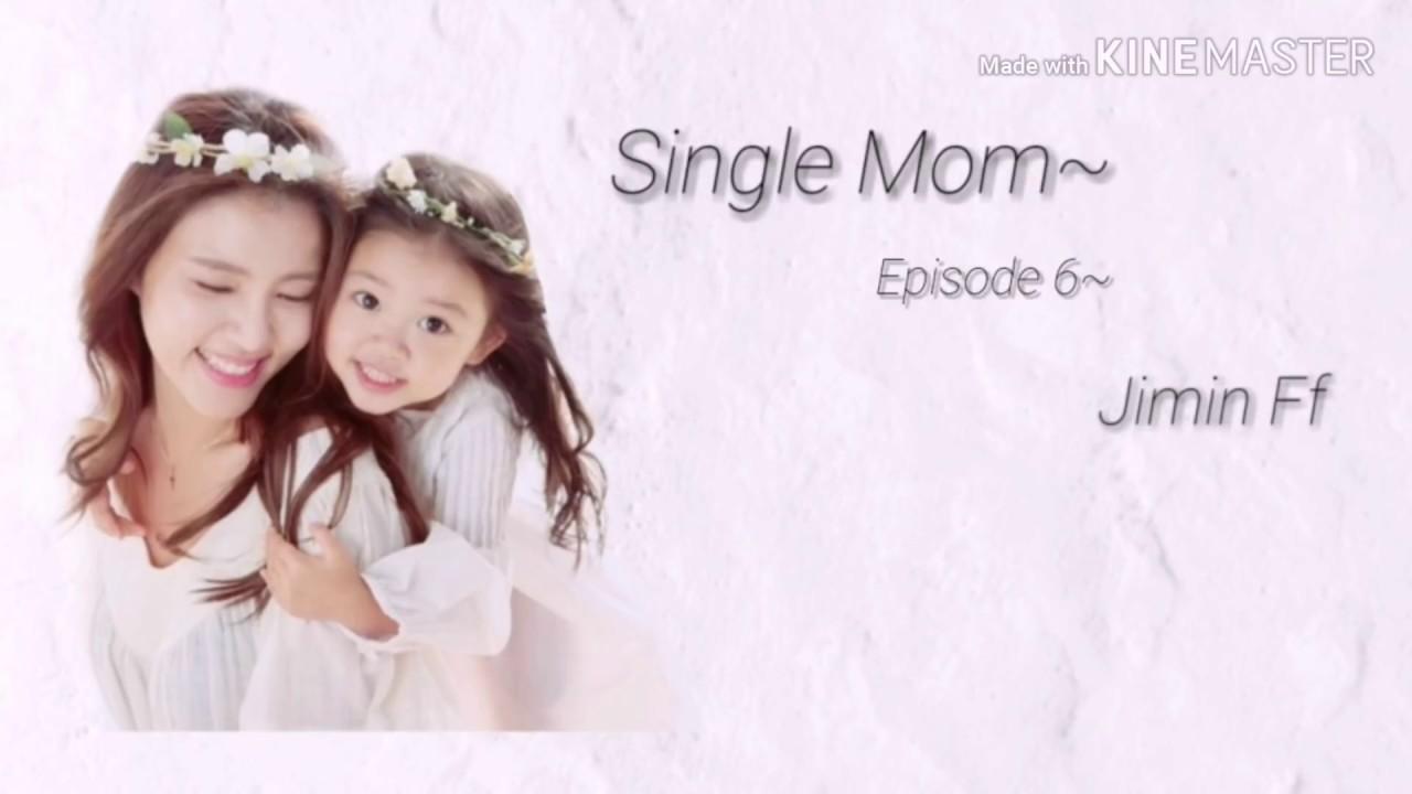 Download Single mom// Episode 6 final! *Warning sad*