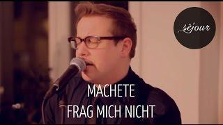 Machete (mit Sven van Thom) - Frag mich nicht (Live Akustik)