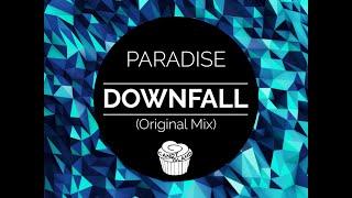 PARADISE - Downfall (Candy Island Remix)