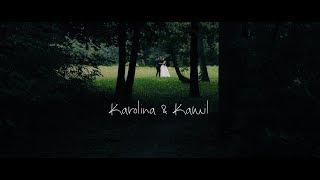 Karolina & Kamil | Teaser | Trailer | LoveArt Studio | 2018