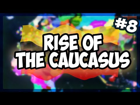 HOI4   ALL STATES INDEPENDENT - BATTLE ROYALE   RISE OF THE CAUCASUS! [8] [Hearts of Iron 4]